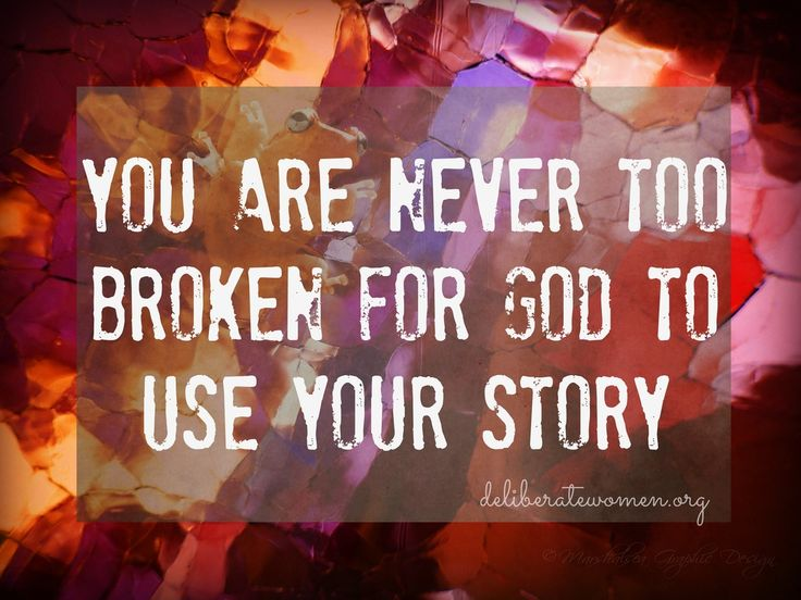 never too broken